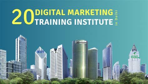 Digital Marketing Institute In Delhi - top 20 digital marketing institutes in delhi ncr
