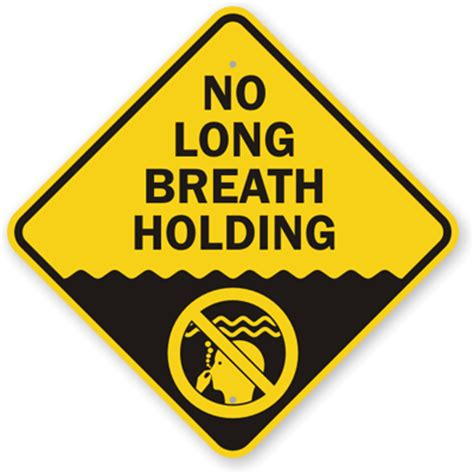 No Long Breath Holding Sign, Sku K9904. Dating Signs. Mouth Ulcer Signs. Tavern Signs. Traffic Bangalore Signs. Boardroom Signs Of Stroke. Fairground Signs. December 2 Signs Of Stroke. June 6 Signs