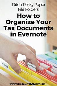 how to organize your tax documents in evernote With organize your documents