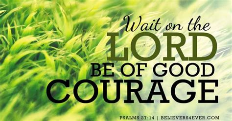 wait   lord   good courage psalm