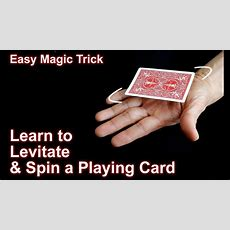 Easy Magic Trick How To Levitate And Spin A Playing Card Youtube