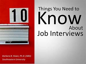 10 Things You Need To Know About Job Interviews