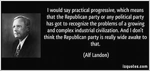 Alf Landon'... Alf Landon Famous Quotes