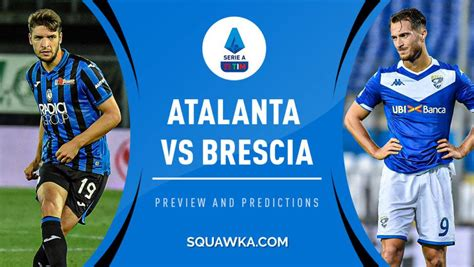 Atalanta vs Brescia in 2020 | Live football match ...