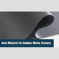 Best Material For Outdoor Movie Screens  Outdoor Movie Hq