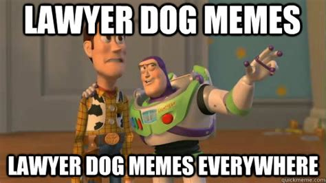 Lawyer Memes - lawyer dog memes lawyer dog memes everywhere everywhere quickmeme