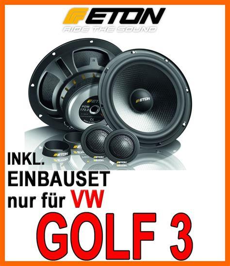 golf 3 lautsprecher vw golf 3 vento lautsprecher eton pow 172 2 compression 16cm 2 wege system einbauset