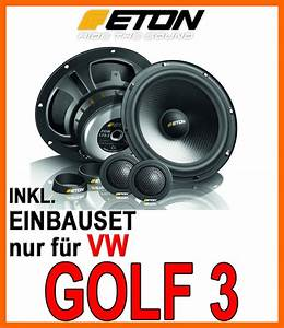 Golf 7 Lautsprecher : vw golf 3 vento lautsprecher eton pow 172 2 ~ Jslefanu.com Haus und Dekorationen