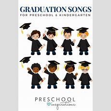 Graduation Songs For Preschool & Kindergarten  Preschool Inspirations