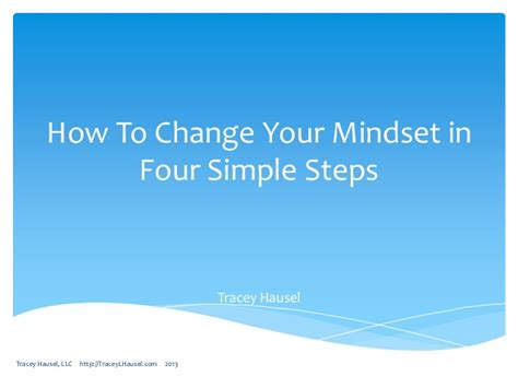 How To Change Your Mindset In Four Simple Steps