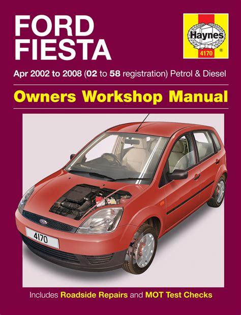 online car repair manuals free 2009 ford fusion user handbook haynes manual 4170 ford fiesta petrol diesel 02 to 08