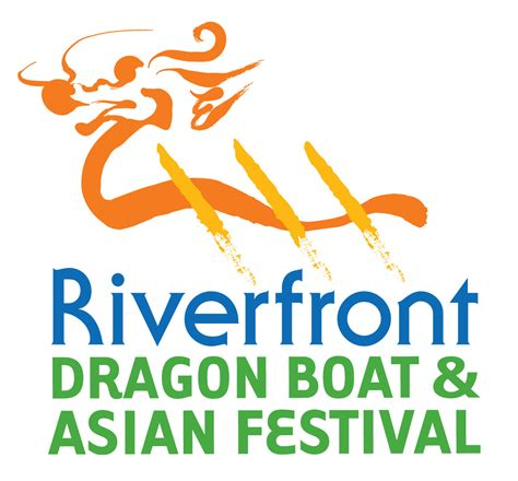 Dragon Boat Festival Food Trucks by Dragon Boat Asian Festival Riverfront Recapture