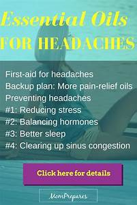 Essential Oils For Headaches  Say Goodbye To Blistering