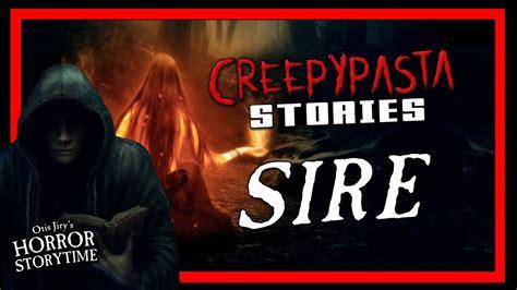Sire Creepypasta 💀 Otis Jirys Horror Storytime Youtube