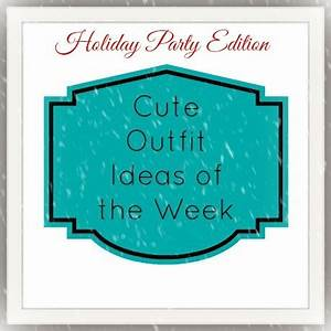 Cute Outfit Ideas of the Week Holiday Edition