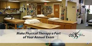 Make Physical Therapy a Part of Your Annual Exam - OSI