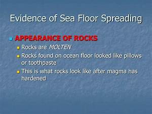 ppt 82 continental drift theory and sea floor spreading With evidence for sea floor spreading has come from