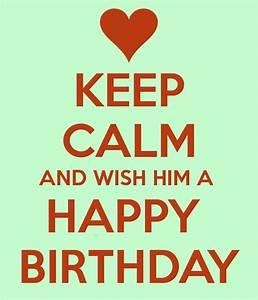 Happy Birthday To Him - Best Birthday Wishes For Him