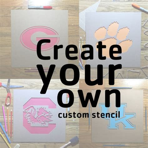 Create Your Own by Create Your Own Custom Stencil