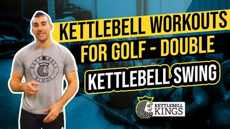 kettlebell kings golf swing workouts double