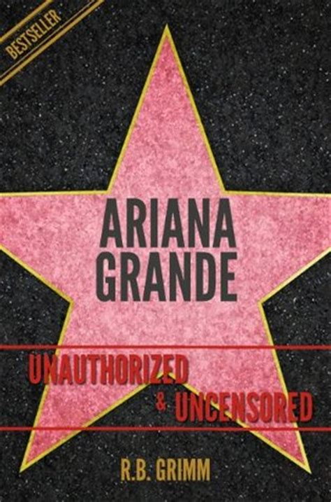 ariana grande unauthorized uncensored  rb grimm reviews discussion bookclubs lists