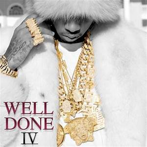 Tyga - Well Done 4 Mixtape - Stream & Download