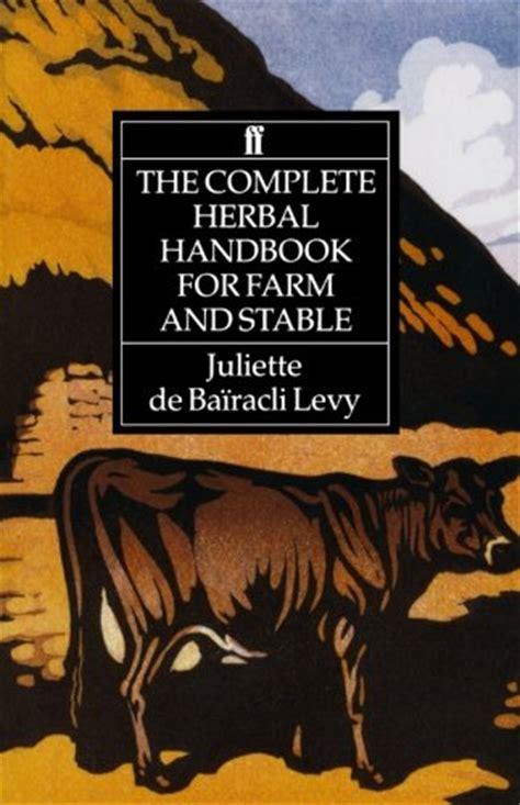 complete herbal handbook  farm  stable