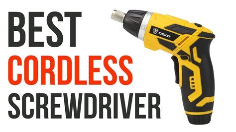 cordless screwdriver cordless screwdriver reviews