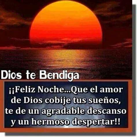 Dios te bendiga Buenas noches Pinterest Tes and Dios