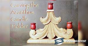 Carving Acanthus Candle Holder - Wood Carving Patterns