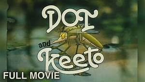 Dot and Keeto (1986) | Full Movie - YouTube