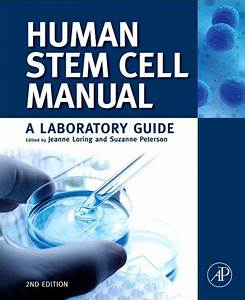 Human Stem Cell Manual  A Laboratory Guide  Paperback