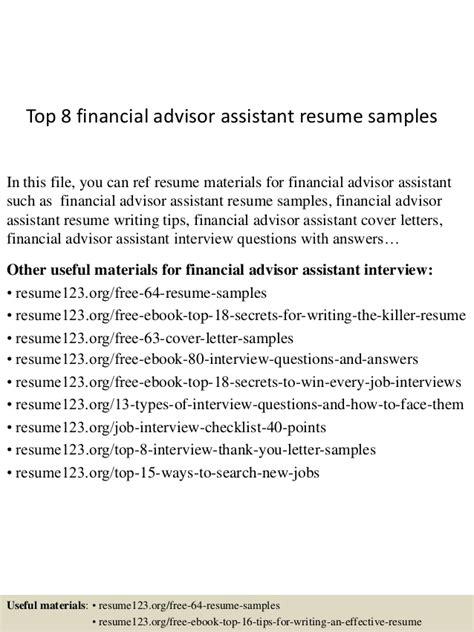 Financial Advisor Resume Sles by Top 8 Financial Advisor Assistant Resume Sles