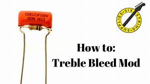 Treble Bleed Mod  How To Add A Treble Bleed To Your Guitar