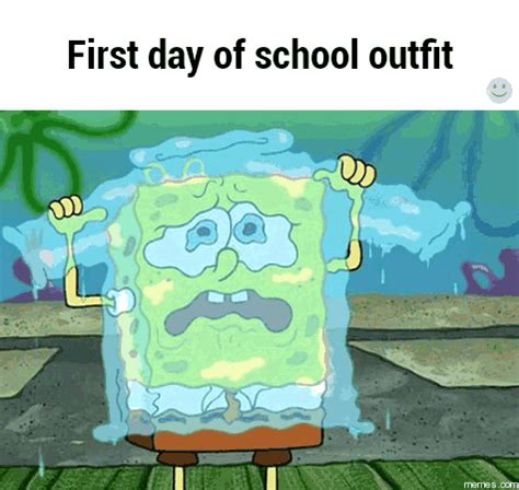 First Day Of School Memes - first day of school outfit memes com