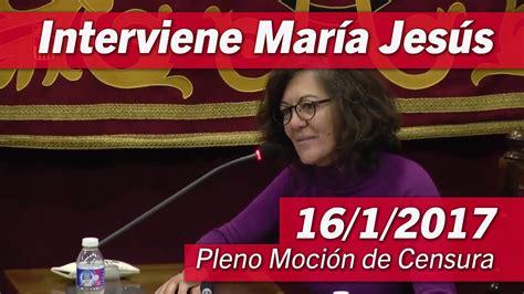 Así se fraguó el moción de censura. Pleno Moción de Censura | Intervención de María Jesús | 16 ...