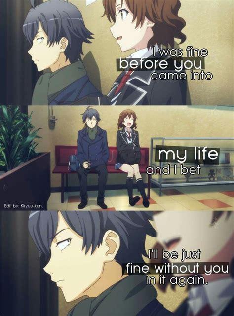 anime quote oregairu hachiman inspiring quotes