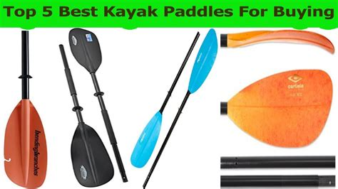 Top 5 Best Kayak Paddles 2018-best Kayak Paddle For