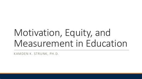 Motivation And Equity In Education