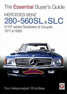 Mercedes Sl Buyers Guide 107 Book 560sl 450sl 380sl