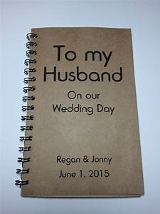 to my husband on our wedding day journal notebook With gift for groom on wedding day