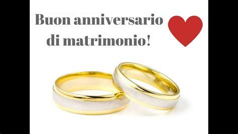 buon anniversario  matrimonio youtube