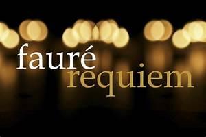 Fauré Requiem at Dublin Unitarian Church | The Journal of ...
