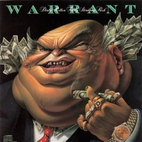Dirty Rotten Filthy Stinking Rich - Warrant | Songs ...