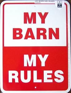 Horse Barn Sign My Barn My Rules