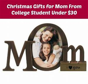 7 Best Christmas Gifts for Mom From College Student Under