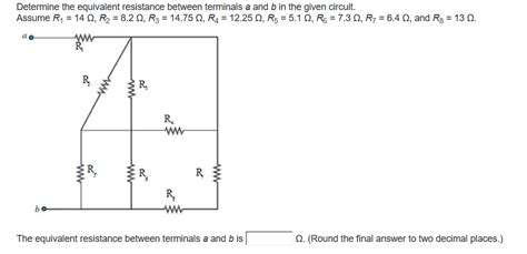 Solved Determinethe Equivalent Resistance Between Termina
