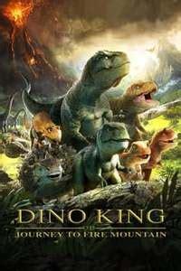 dino king  journey  fire mountain