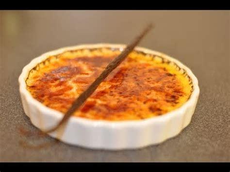 recette creme dessert vanille recette de la cr 232 me br 251 l 233 e 224 la vanille par herv 233 cuisine