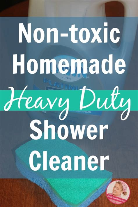 non toxic heavy duty shower cleaner a slob